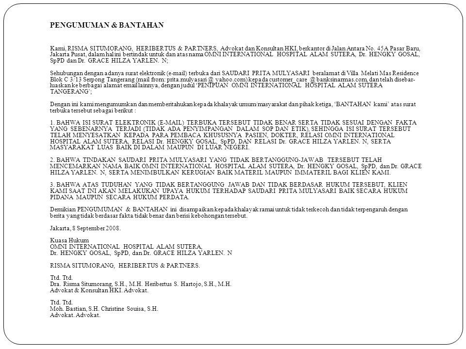 PENGUMUMAN & BANTAHAN Kami, RISMA SITUMORANG, HERIBERTUS & PARTNERS, Advokat dan Konsultan HKI, berkantor di Jalan Antara No. 45A Pasar Baru, Jakarta