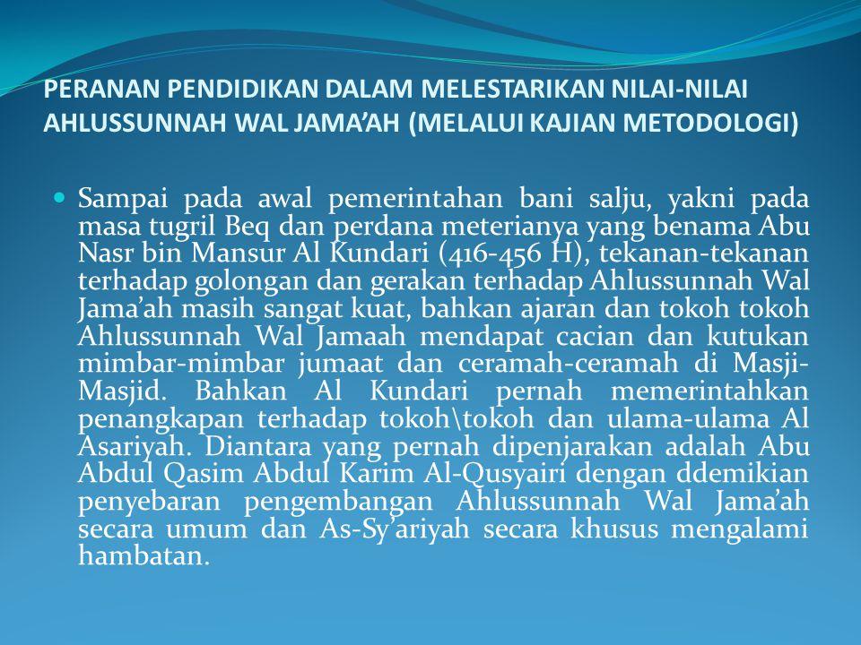 Ketiga pendekatan kultural, yakni usaha mengembangkan nilai-nilai dan sikap kemasarakatan yang diberikan oleh Ahlussunnah Wal Jama'ah. Kita tahu betap
