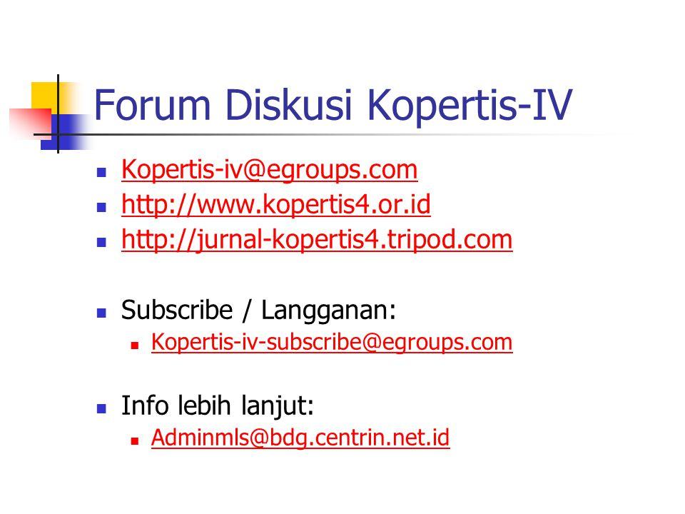 Forum Diskusi Kopertis-IV Kopertis-iv@egroups.com http://www.kopertis4.or.id http://jurnal-kopertis4.tripod.com Subscribe / Langganan: Kopertis-iv-subscribe@egroups.com Info lebih lanjut: Adminmls@bdg.centrin.net.id