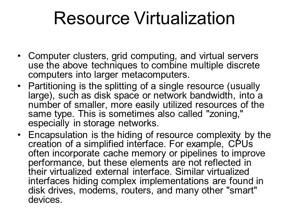 Computer clusters, grid computing, and virtual servers use the above techniques to combine multiple discrete computers into larger metacomputers. Part