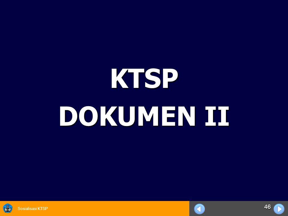 Sosialisasi KTSP 46 KTSP DOKUMEN II