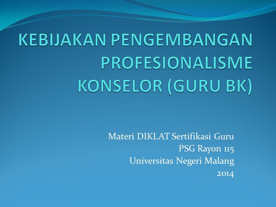 Materi DIKLAT Sertifikasi Guru PSG Rayon 115 Universitas Negeri Malang 2014