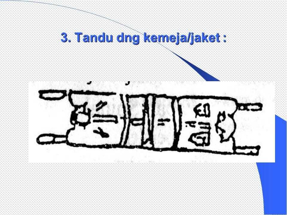 2. Tandu bambu dng selimut : a) b)