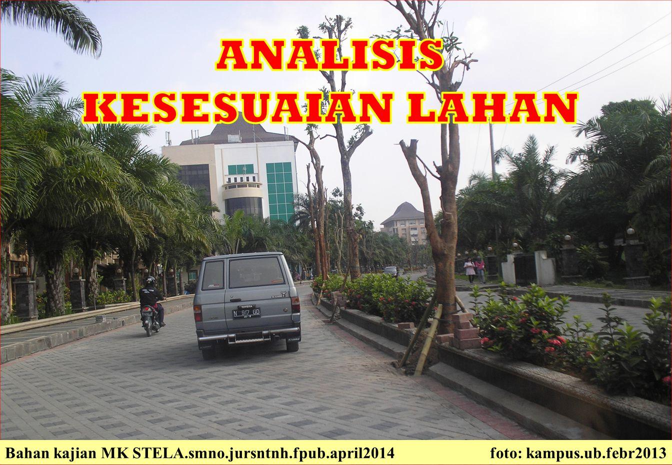 Bahan kajian MK STELA.smno.jursntnh.fpub.april2014 foto: kampus.ub.febr2013