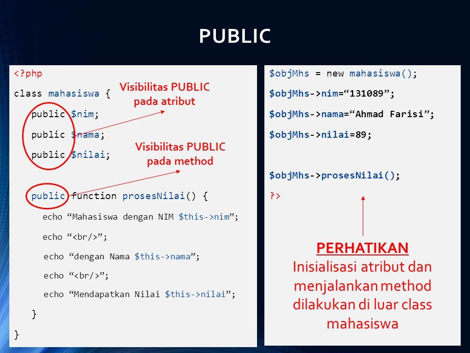 """<?php class mahasiswa { public $nim; public $nama; public $nilai; public function prosesNilai() { echo """"Mahasiswa dengan NIM $this->nim""""; echo """" """"; ec"""