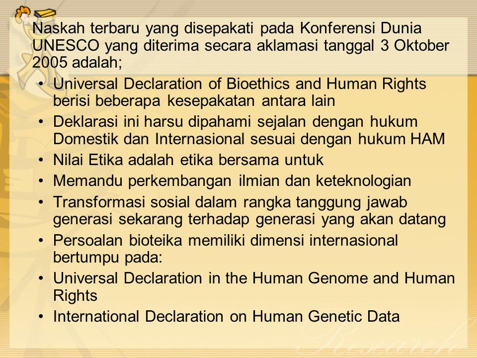 Cakupan Bioetika Ada beberapa dimensi, yaitu; Dimensi etika Dimensi Hukum Dimensi sosial-budaya ilmu-ilmu hayati Dimensi teknologi yang terkait ilmu-ilmu hayati yang menjamin :  Respect for human dignity (menghormati harkat manusia)  Perlindungan HAM dan kebebasan yang mendasar (Human Rights and Fundamental Freedoms)