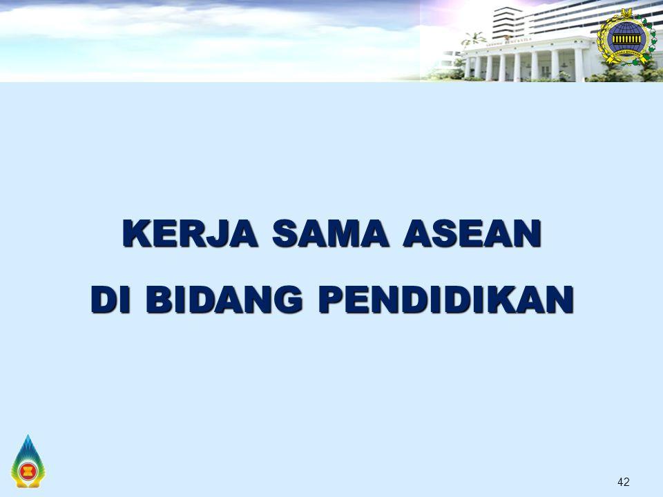 42 KERJA SAMA ASEAN DI BIDANG PENDIDIKAN