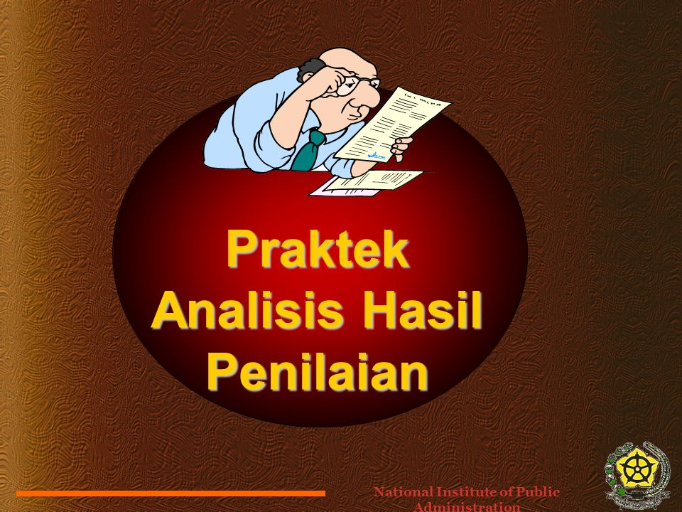 Praktek Analisis Hasil Penilaian National Institute of Public Administration