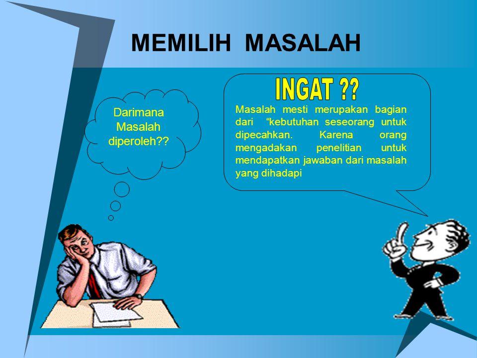 Mendatangi ahli-ahli atau narasumber untuk berkonsultasi dan memperoleh informasi