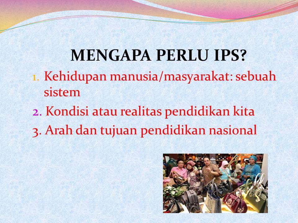 Apa sebenarnya IPS itu ?