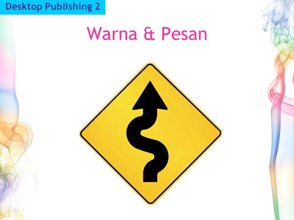 Warna & Pesan Desktop Publishing 2