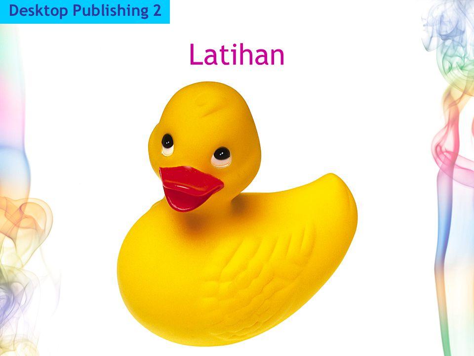 Latihan Desktop Publishing 2