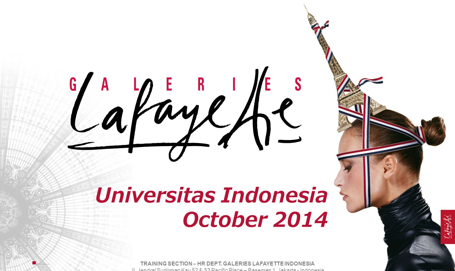 HR DEPARTMENT - GALERIES LAFAYETTE PACIFIC PLACE INDONESIA Jl.