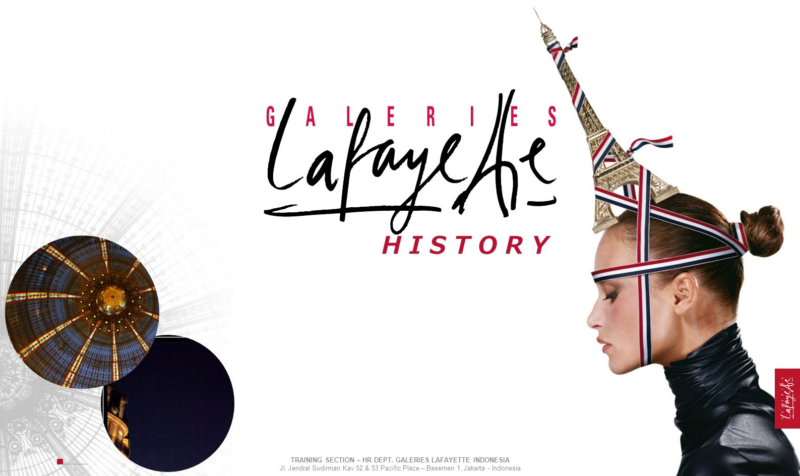 GALERIES LAFAYETTE Dept Store: 64 stores DIDIER GUERIN CITINOV TRAINING SECTION – HR DEPT.