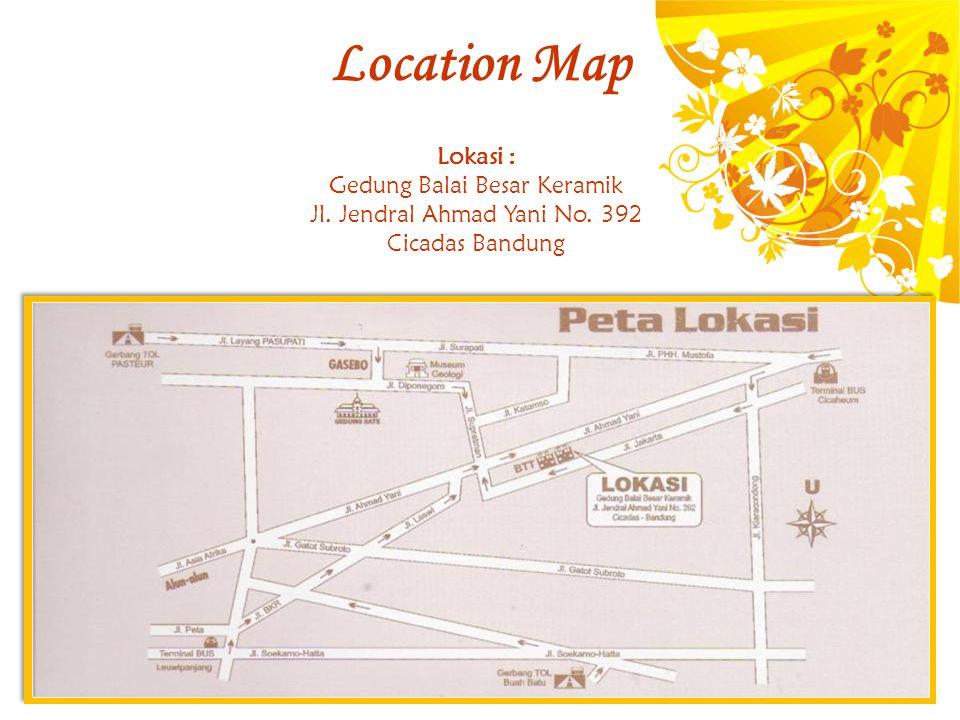 Lokasi : Gedung Balai Besar Keramik Jl. Jendral Ahmad Yani No. 392 Cicadas Bandung Location Map