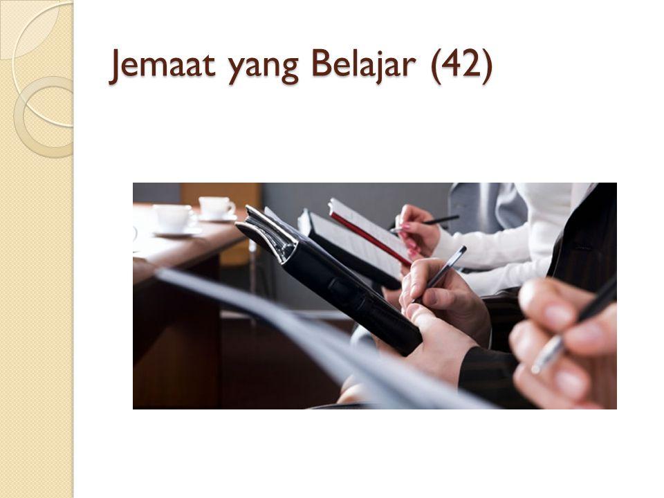 Jemaat yang Belajar (42)