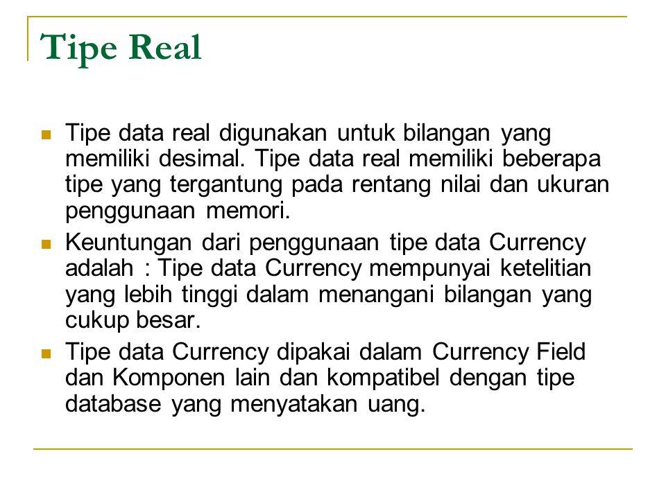 Tipe Boolean Tipe data boolean digunakan untuk data logika yang hanya berisi True (Benar) dan False (Salah).