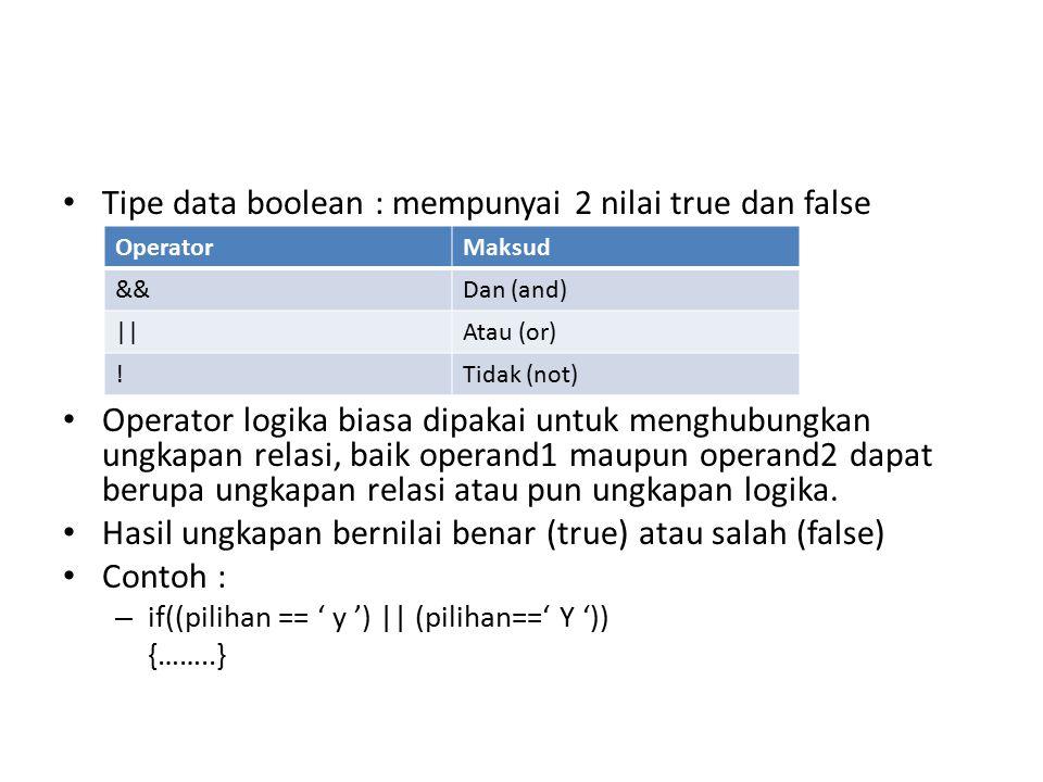 Tipe data terstruktur Tipe string : data yang berisi sederetan karakter dimana banyaknya karakter bisa berubah-ubah sesuai kebutuhan.