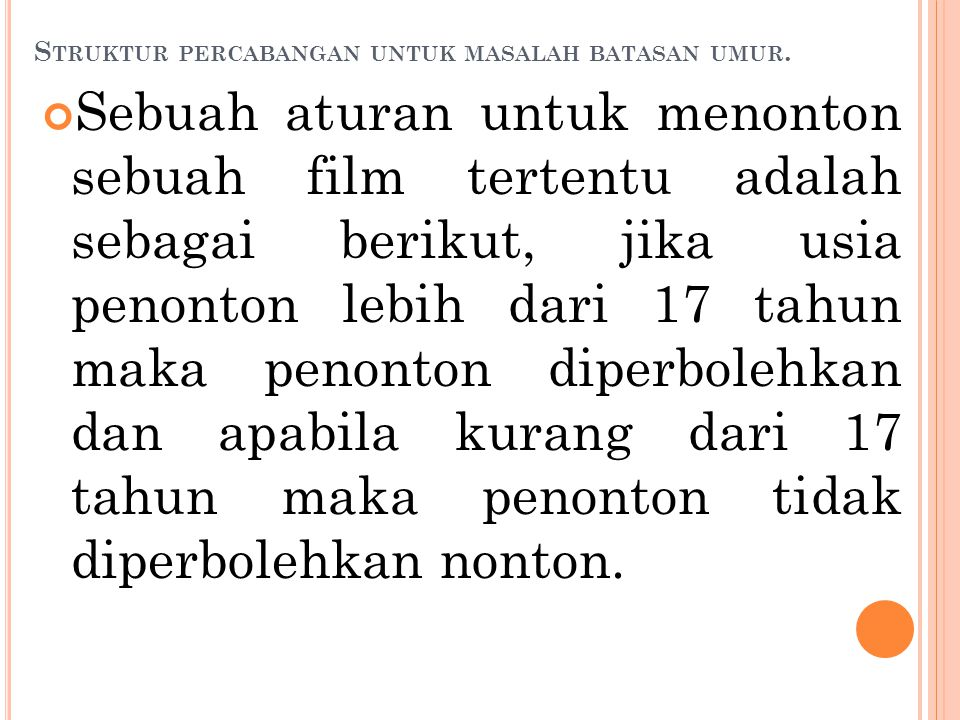 S TRUKTUR PERCABANGAN UNTUK MASALAH BATASAN UMUR.