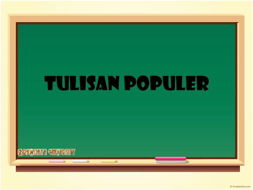 Point of View : Definisi Tulisan Populer Tujuan penulisan Tulisan Populer.