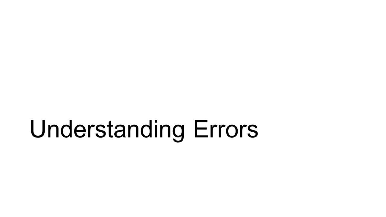 Understanding Errors