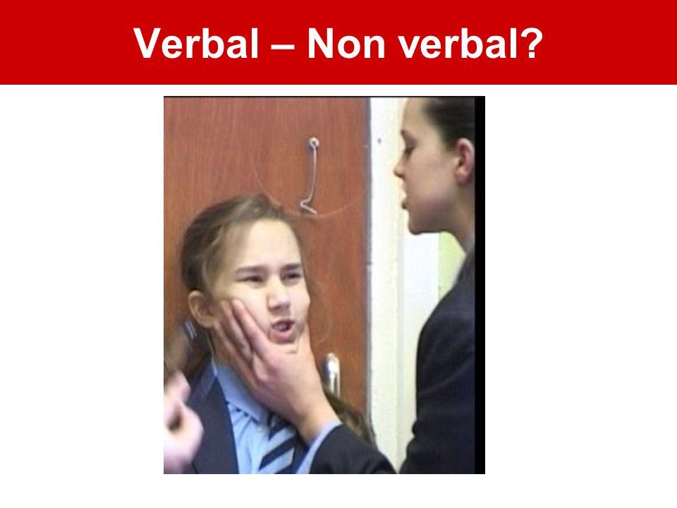 Verbal – Non verbal?