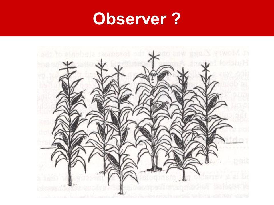 Observer ?