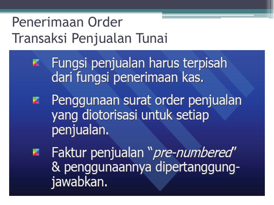 Penerimaan Order Transaksi Penjualan Tunai