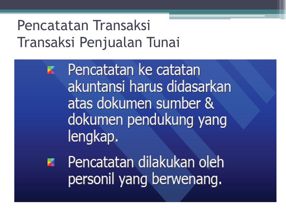 Pencatatan Transaksi Transaksi Penjualan Tunai