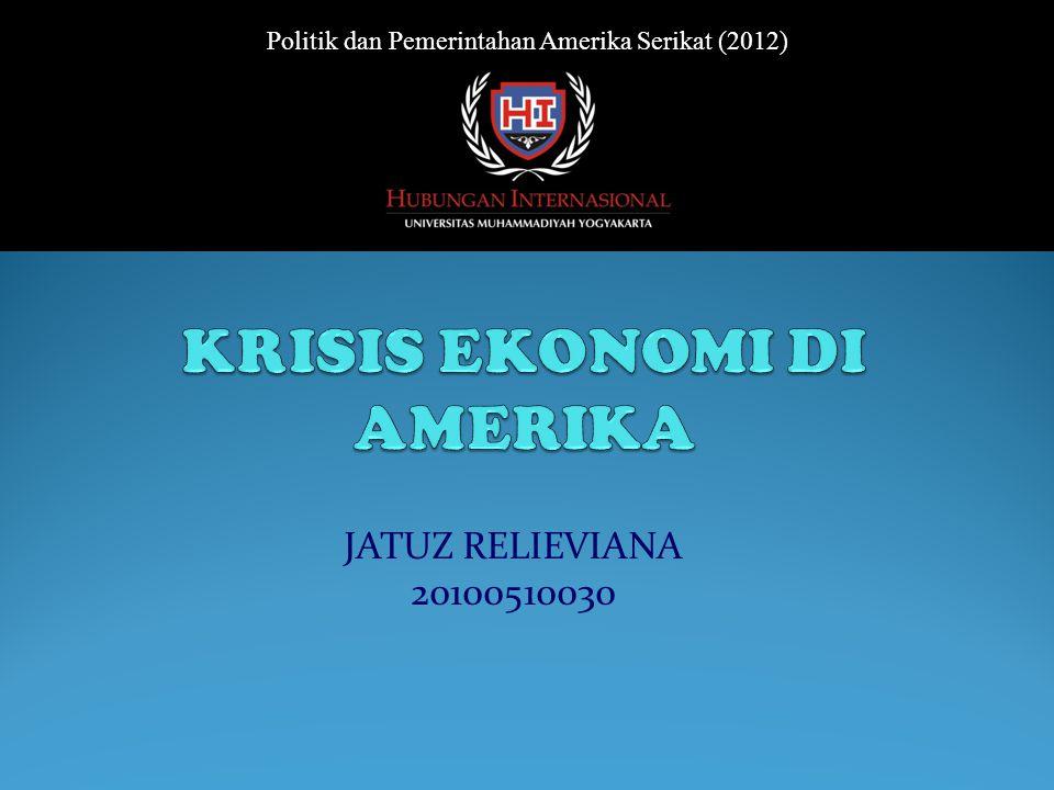 JATUZ RELIEVIANA 20100510030 Politik dan Pemerintahan Amerika Serikat (2012)