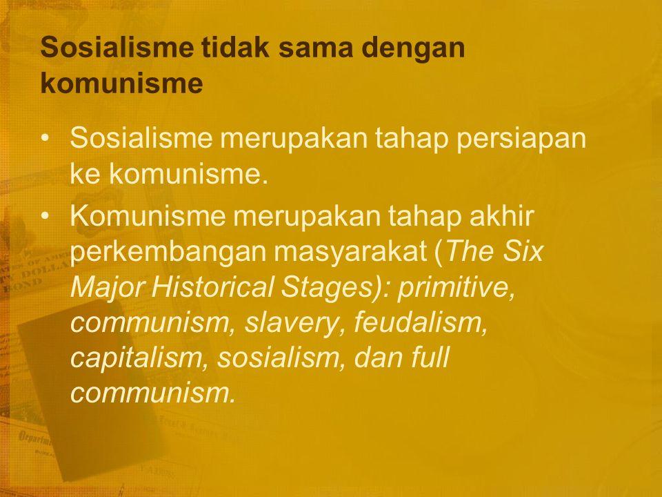 Kelemahan-kelemahan Sosialisme Teori pertentangan kelas tidak berlaku umum Tidak ada kebebasan memilih pekerjaan (Maka kreativitas masyarakat tehambat