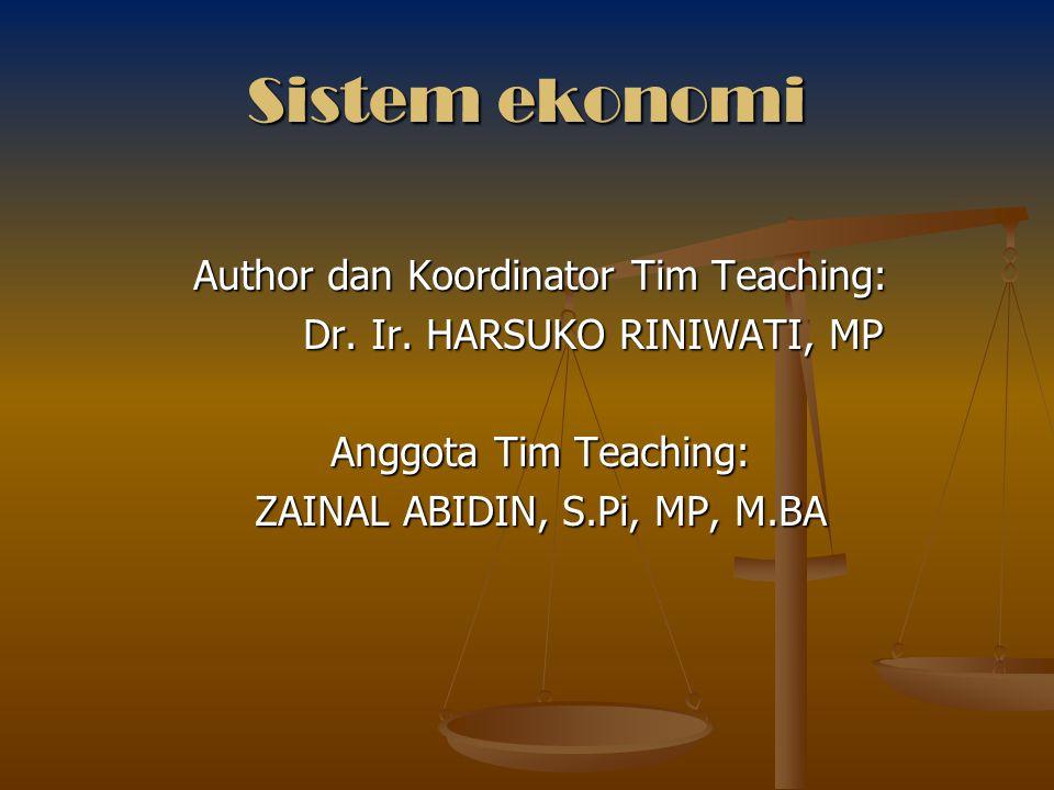 Sistem ekonomi Indonesia Sistem ekonomi Pancasila, ciri-cirinya (Mubyarto, dalam Swasono, 2003 : 98) 1.