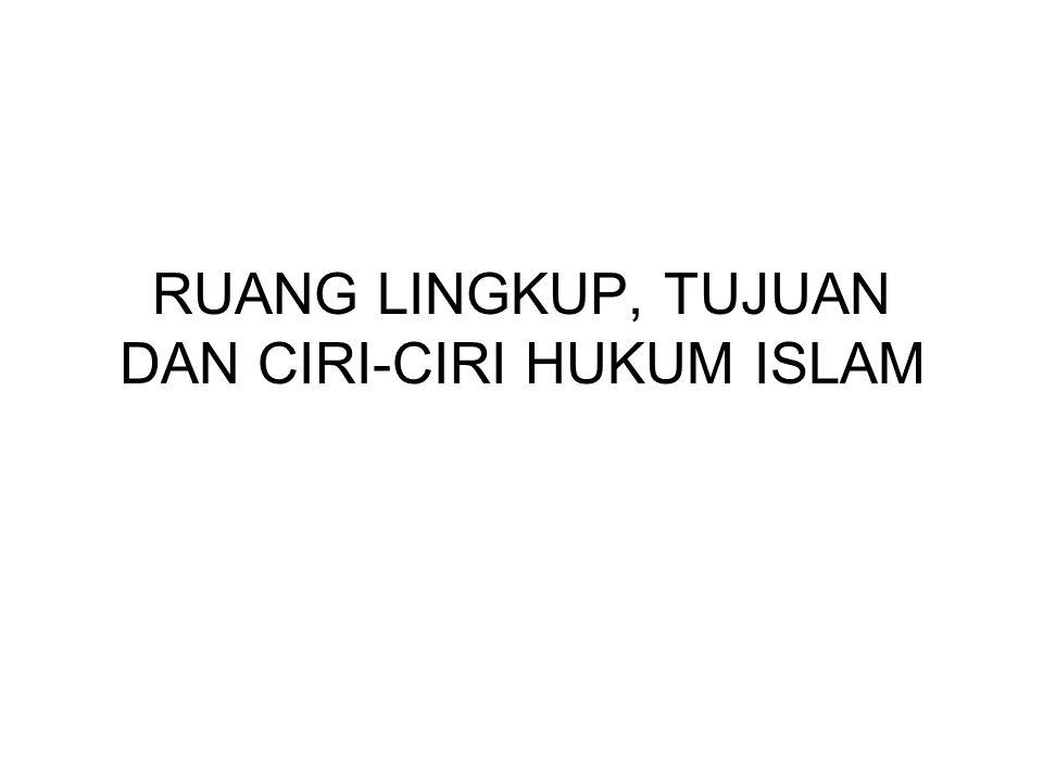 CIRI-CIRI HUKUM ISLAM Merupakan bagian yang bersumber dari agama Islam Mempunyai hubungan yang erat dan tidak terpisahkan dari iman (akidah) dan kesusilaan (akhlak) Mempunyai dua istilah kunci yaitu: a) Syari'at Terdiri dari wahyu Allah dan sunnah Nabi b) Fikh Pemahaman dan hasil pemahaman manusia tentang syari;at Terdiri dari dua bidang utama yaitu: a) Ibadah b) Muammalah
