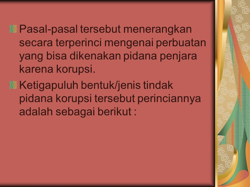 Pasal 2; Pasal 3; Pasal 5 ayat (1) huruf a; Pasal 5 ayat (1) huruf b; Pasal 5 ayat (2) Pasal 6 ayat (1) huruf b; Pasal 6 ayat (2); Pasal 7 ayat (1) hurfu a; Pasal 7 ayat (1) huruf b; Pasal 7 ayat (1) huruf c; Pasal 7 ayat (1) huruf d; Pasal 7 ayat (2); Pasal 8; Pasal 9;