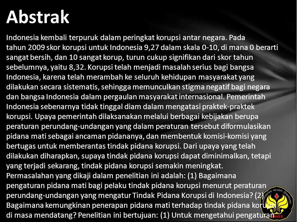 Kata Kunci Penerapan, Pidana Mati, Tindak Pidana Korupsi.