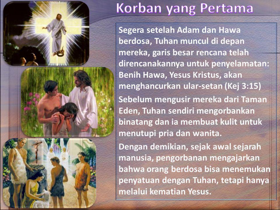 Ketika diminta untuk mengorbankan anaknya Ishak, Tuhan menguji Abraham (Kej 22:1) 1.Allah adalah satu-satunya yang dapat menyediakan sarana keselamatan, pengorbanan sejati, Anak Domba Allah ( YHWH Jireh  Tuhan akan menyediakan , Gn.