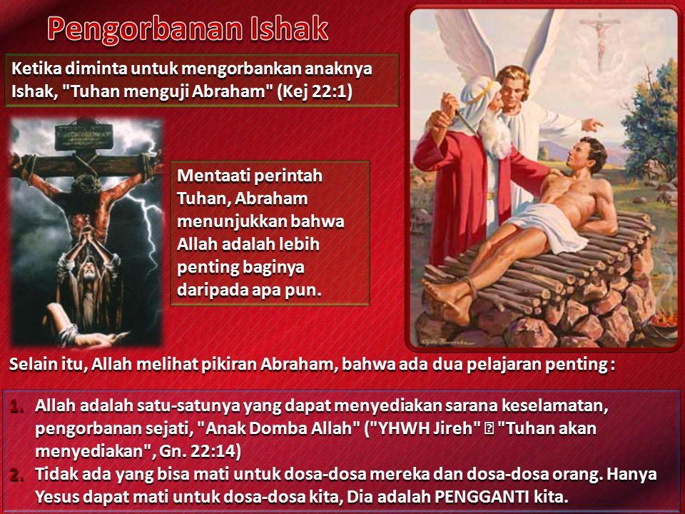 Di Bait Suci, pengorbanan yang tidak dipersembahkan hanya untuk pengampunan dosa.