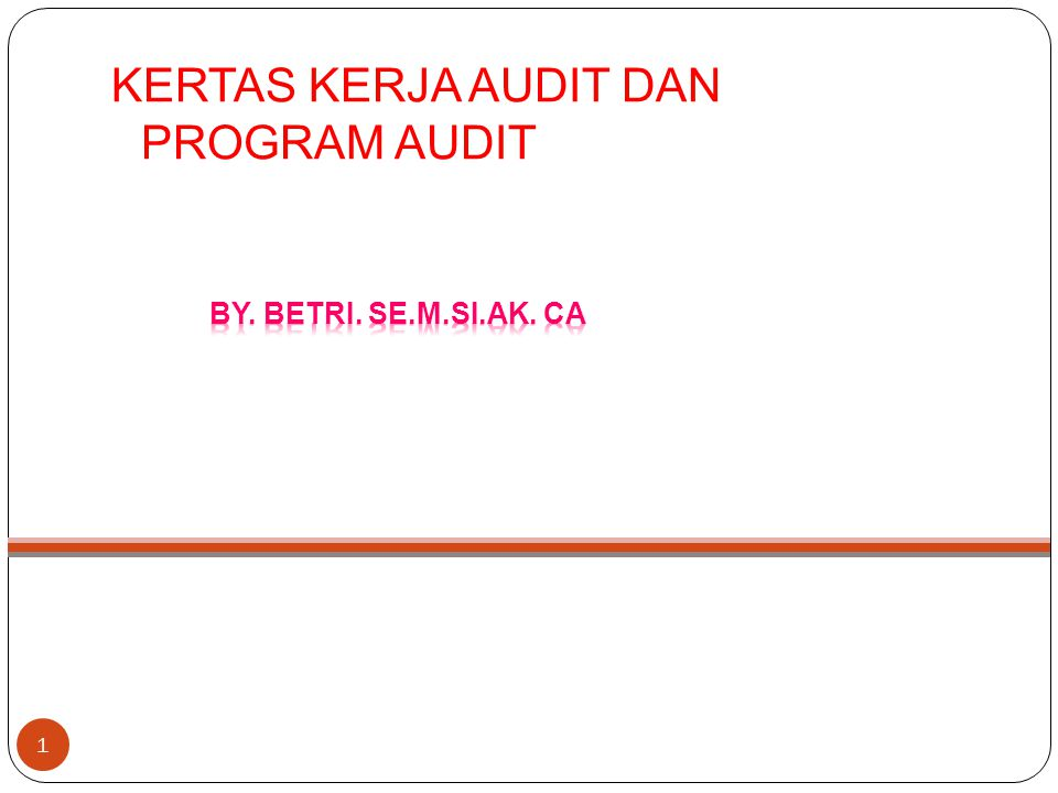 Kelompok 3 – AUDIT LANJUTAN, meliputi :  Subkelompok 1 : program kerja audit lanjutan  Subkelompok 2 : hasil audit lanjutan, terdiri atas : ◦ Pengembangan temuan ◦ Daftar temuan dan rekomendasi Kelompok 4 – LAPORAN HASIL AUDIT, meliputi : Konsep laporan hasil audit dan tembusan laporan hasil audit 12