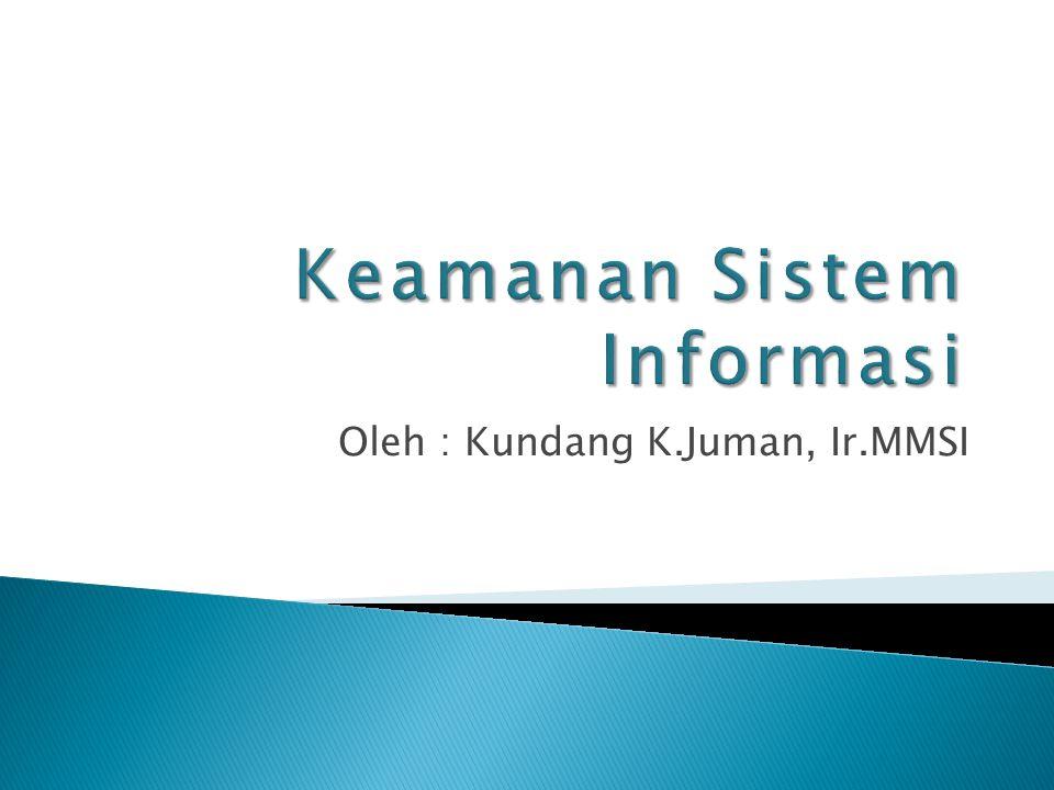 Oleh : Kundang K.Juman, Ir.MMSI