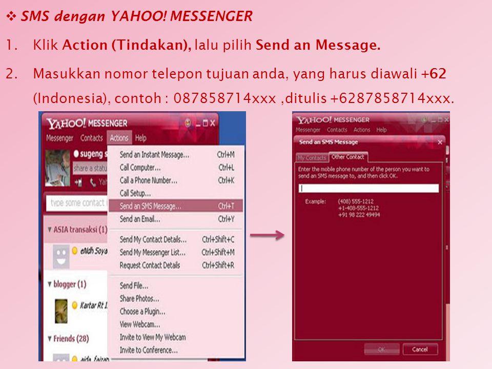 Mengganti Status 1.Klik menu Messenger 2.Pilih My Status (Status Saya).