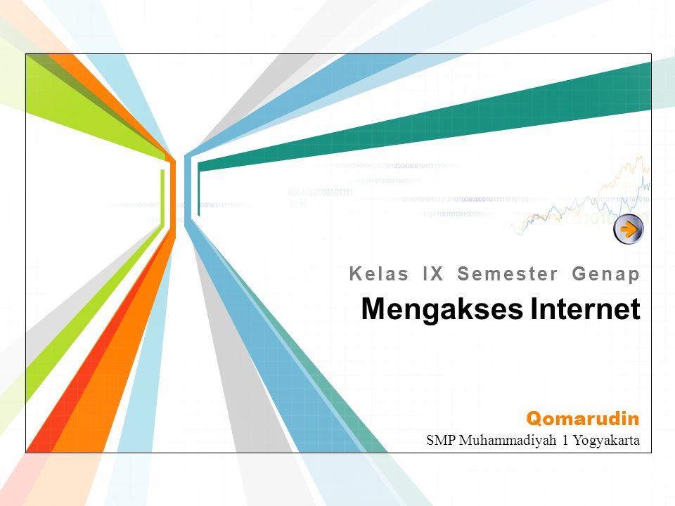 Qomarudin SMP Muhammadiyah 1 Yogyakarta Mengakses Internet Kelas IX Semester Genap