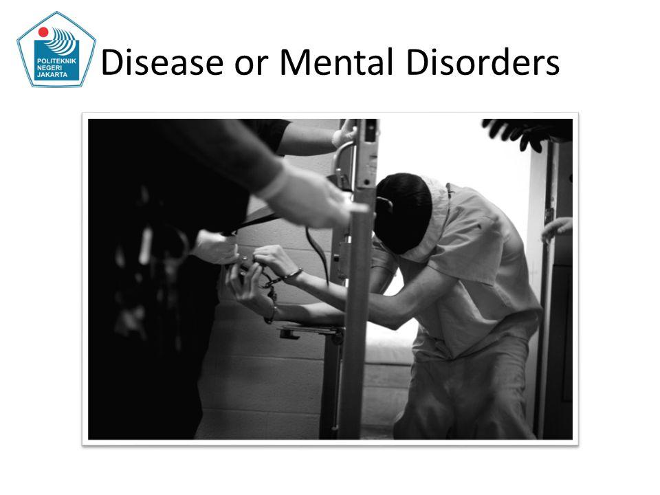 Disease or Mental Disorders