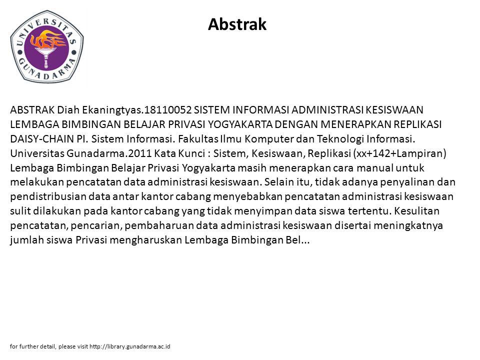 Abstrak ABSTRAK Diah Ekaningtyas.18110052 SISTEM INFORMASI ADMINISTRASI KESISWAAN LEMBAGA BIMBINGAN BELAJAR PRIVASI YOGYAKARTA DENGAN MENERAPKAN REPLI