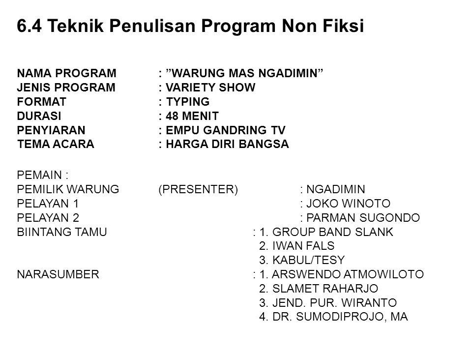 """NAMA PROGRAM : """"WARUNG MAS NGADIMIN"""" JENIS PROGRAM : VARIETY SHOW FORMAT : TYPING DURASI : 48 MENIT PENYIARAN : EMPU GANDRING TV TEMA ACARA : HARGA DI"""