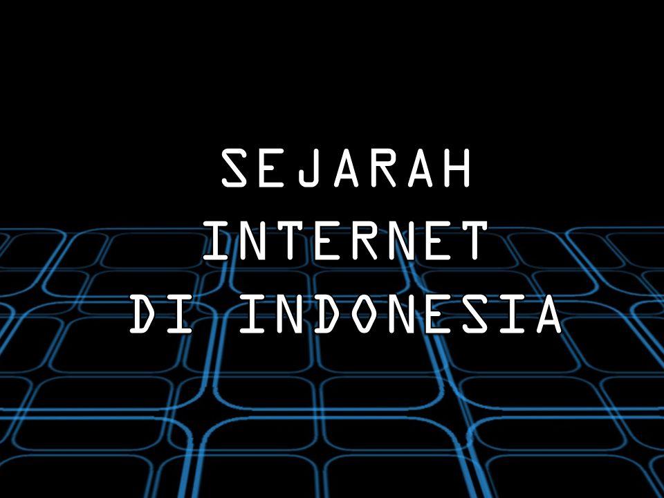 1990 Merupakan tahun awal terbentuknya internet di Indonesia atau yang lebih dikenal Paguyuban Network .