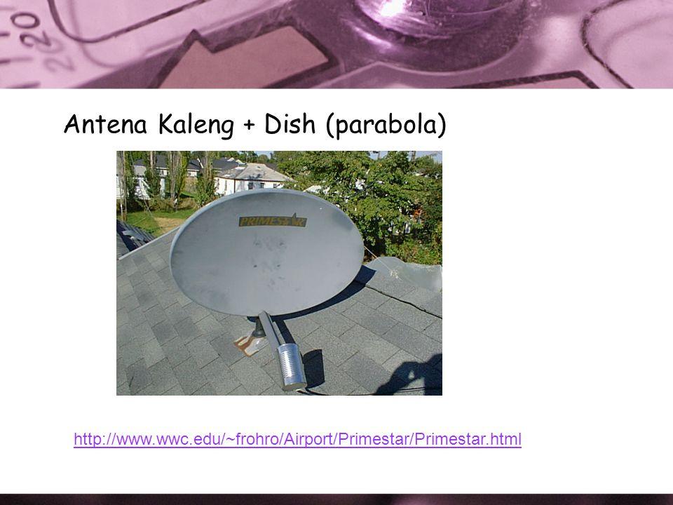 Antena Pringles (yagi) http://verma.sfsu.edu/users/wireless/pringles.php http://www.oreillynet.com/cs/weblog/view/wlg/448