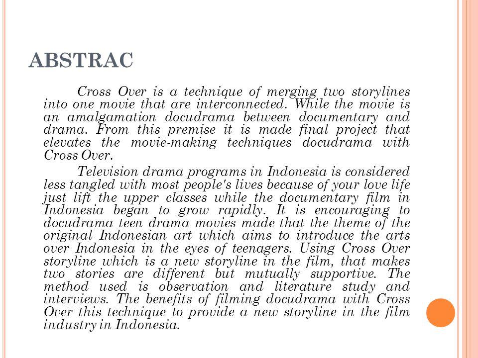 Program drama di televisi Indonesia dinilai kurang mengait dengan kehidupan masyarakat kebanyakan karena hanya mengangkat kehidupan percintaan masyarakat kalangan atas (Widjaya, 2010).