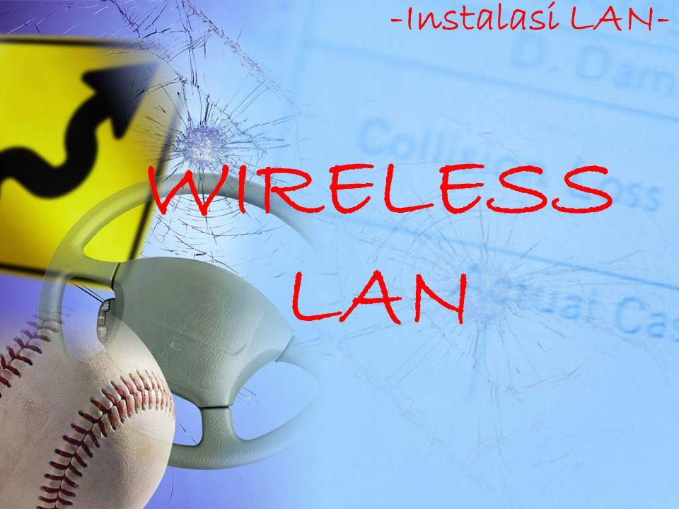 -Instalasi LAN- WIRELESS LAN