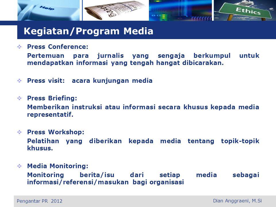 L o g o  Media Clipping: Kliping berita yang dirasa perlu untuk diarsipkan dan sebagai bahan informasi/refernsi bagi organisasi baik berita yang disiarkan oleh organisasi tersebut maupun pihak lainnya.