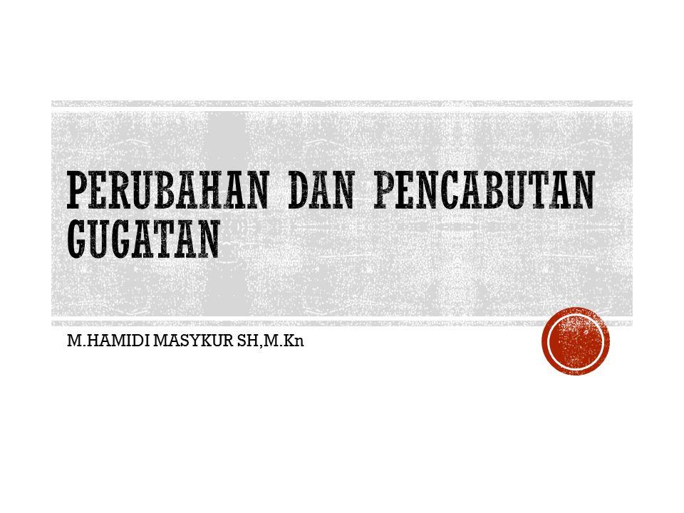 M.HAMIDI MASYKUR SH,M.Kn